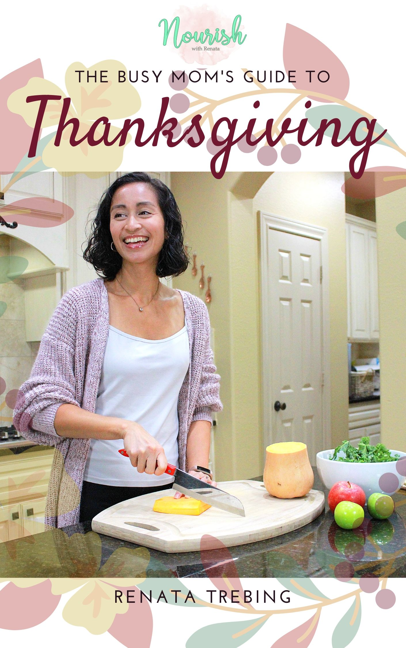 The Busy Mom's Guide to Thanksgiving