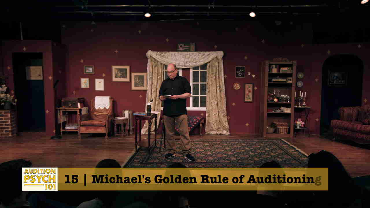 Michael teaches Audition Psych 101
